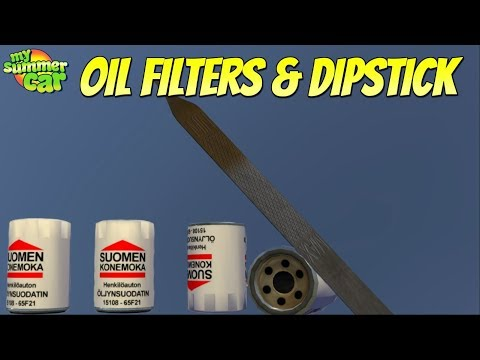 My Summer Car New Oil Filters Dipstick Youtube