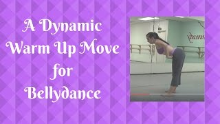 Making The Most of a Dance Warm Up Move