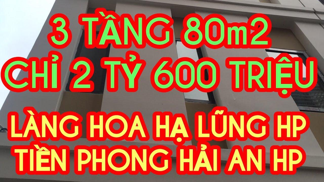KIÊN NHÀ ĐẤT HẢI PHÒNG MUA BÁN NHÀ 2 TỶ 600 TRIỆU TIỀN PHONG ĐOÀN KẾT HẠ LŨNG HẢI AN MỚI NHẤT 2020