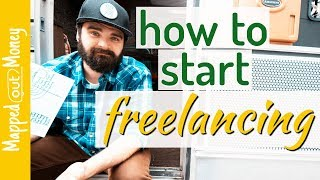 How to Start Freelancing & Make Money (Even if You