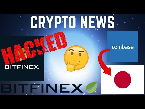 Bitfinex HACKED!  + COINBASE Comes To Japan! - Cryptocurrency News (2018)