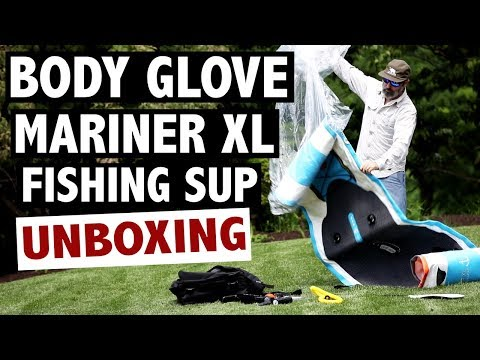Body Glove Mariner XL Fishing SUP Unboxing