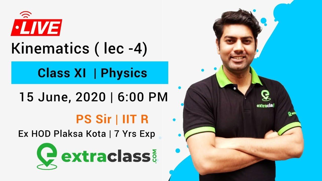 kinematics Lec -4
