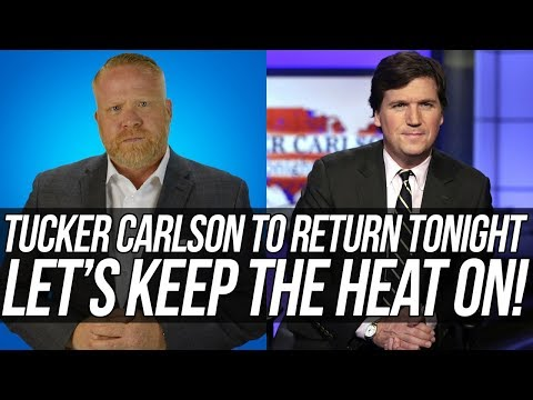 Tucker Carlson is Scheduled to Return Today - Let's Not Forget What He Said and Did!