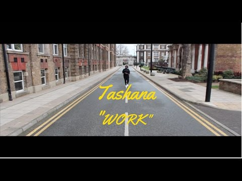 RIHANNA-WORK FEAT DRAKE (TASHANA RENDITION)