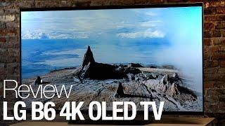 LG B6 4K OLED TV Review
