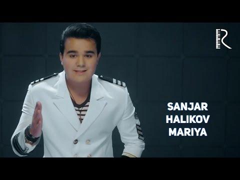 Sanjar Halikov - Mariya | Санжар Халиков - Мария