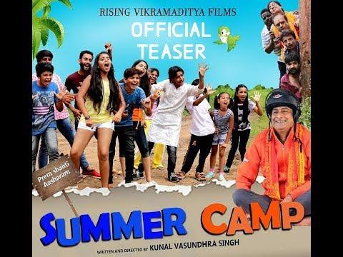 SUMMER CAMP | Teaser One | Vikramaditya Films Pvt. Ltd.