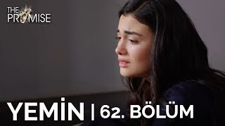 Yemin 62. Bölüm | The Promise Season 1 Episode 62