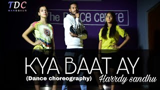 Kya Baat Ay | Dance choreography | Harrdy Sandhu | The Dance Centre
