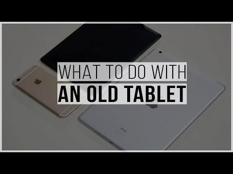 Top 5 Best Uses For An Old Tablet
