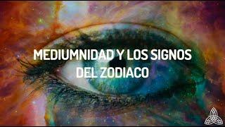 Mediumnidad y los signos del zodiaco   WeMystic