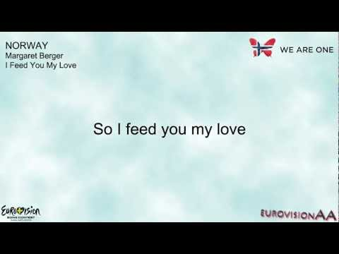 Eurovision 2013 | Norway: Margaret Berger - I Feed You My Love | Lyrics