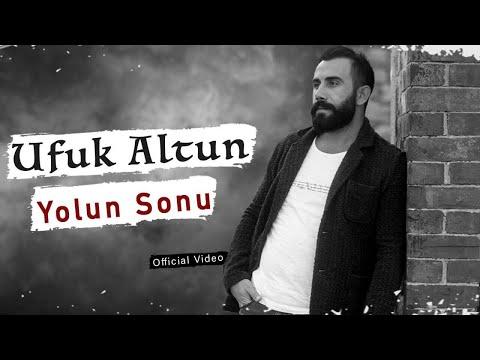 Ufuk Altun - Yolun Sonu - (İsyan-ı Aşk / 2017 Official Video)