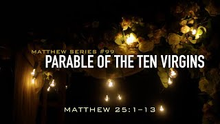 PARABLE OF THE TEN VIRGINS - 2.2.20 MESSAGE