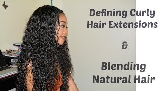 How to: Define your curly hair extensions & Blend your NATURAL hair | DisIsReyRey
