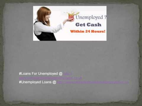 Instant Loans For Unemployed - Get Fast Cash few hours
