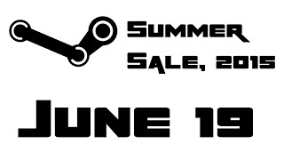 Steam Monster Summer Sale 2015 - Day 9 [June 19th, 2015]