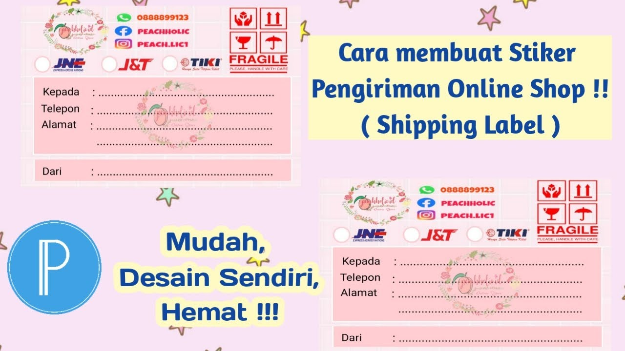 Cara Membuat Stiker Pengiriman Online Shop Shipping Label Mudah Dan Simple Tutorial Pixellab Youtube