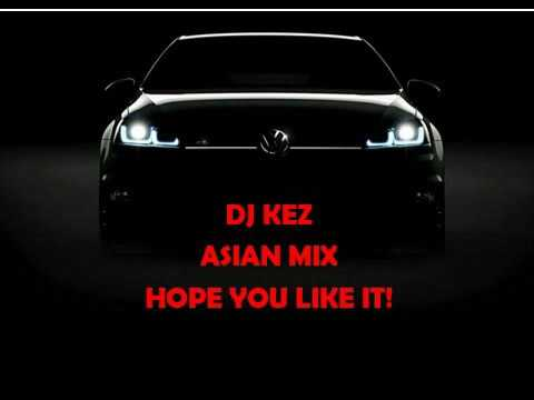 DJ KEZ ASIAN MIX BOLLYWOOD & BHANGRA VOL 1