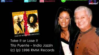 India- Take It or Lose It Ft. Tito Puente