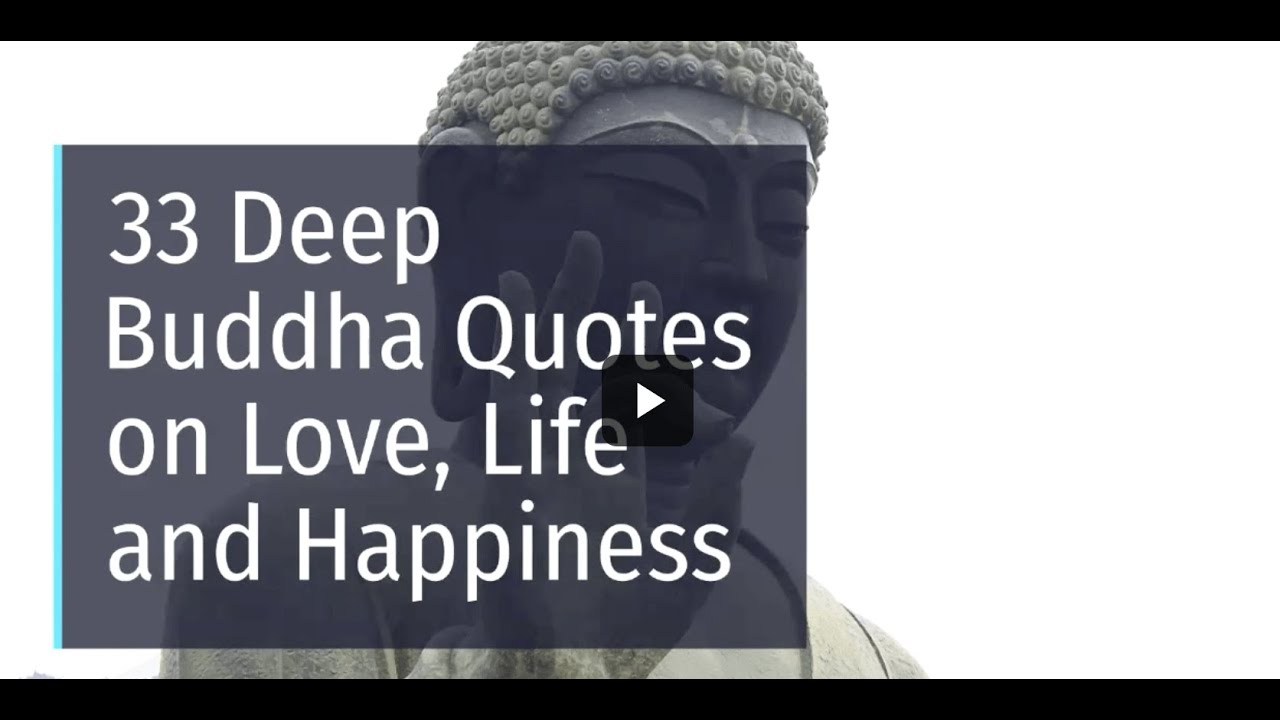 Deep Buddha Quotes On Love Relationships Life And Happiness Youtube
