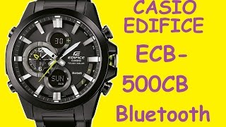Обзор и настройка часов Casio Edifice ECB 500DC 1AER