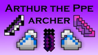 Arthur the Archer Ppe
