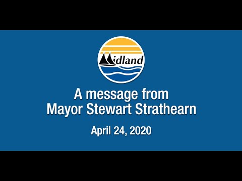 A Message from Mayor Stewart Strathearn - April 24, 2020