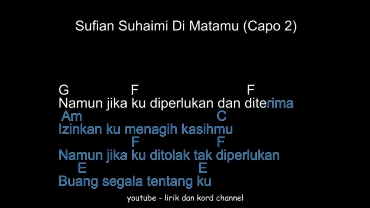 Sufian Suhaimi Di Matamu Lirik Dan Chord Muzik Cover Youtube