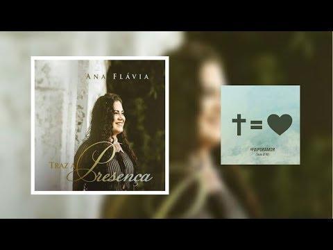 CD: Traz a Presença - Ana Flávia