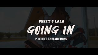 Prince Peezy & Lala Chanel - Goin In