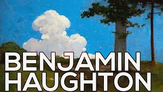 Benjamin Haughton: A collection of 321 paintings (HD)
