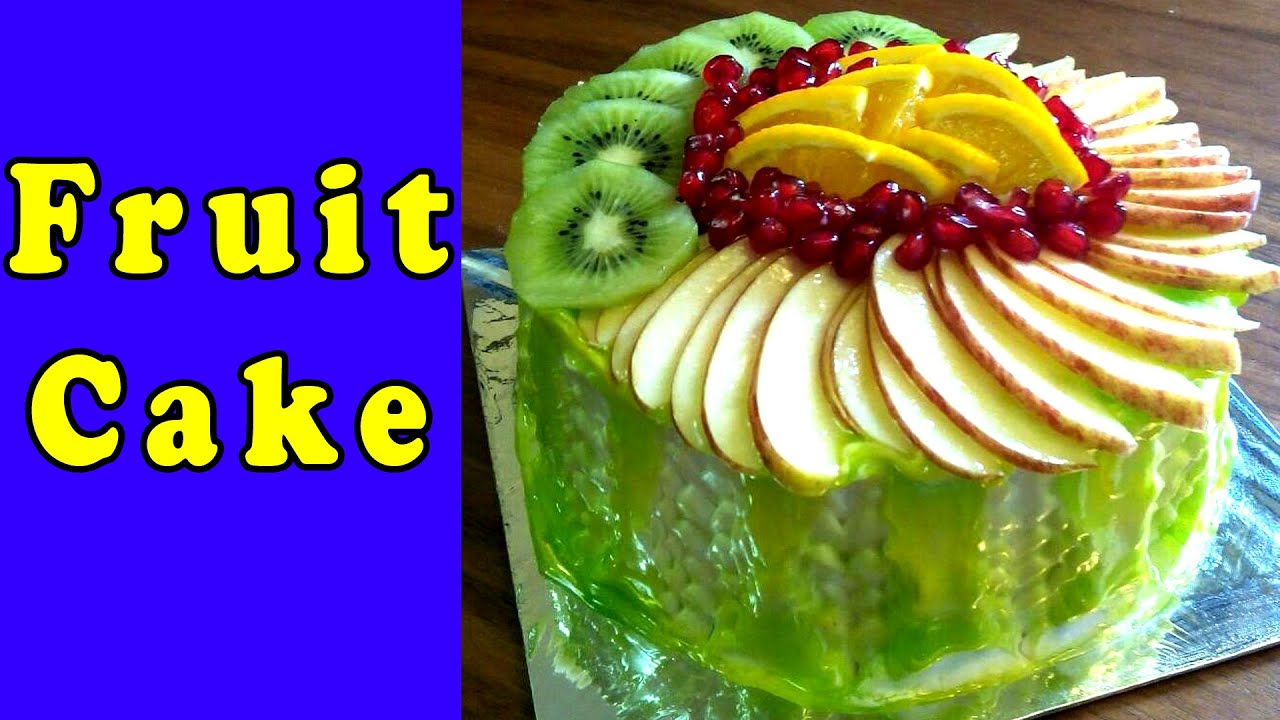 Fruit Cake Easy Cake Recipe Birthday Cake Design Decoration