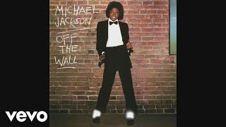 Michael Jackson - Off the Wall (Audio) YouTube Videos