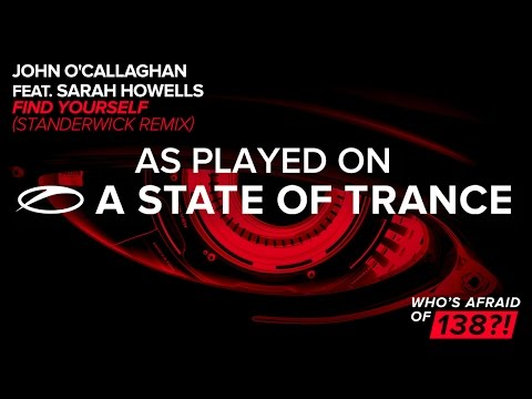 John O'Callaghan feat. Sarah Howells - Find Yourself (Standerwick Remix) [A State Of Trance 736]