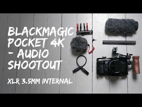 Blackmagic Pocket Cinema Camera 4K - Audio Shootout XLR Vs 3.5mm Input Vs Internal