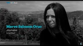 My story: Merve Sebnem Oruc, Journalist in Istanbul