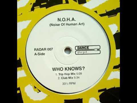 N O H A  – Who Knows? (Club Mix)
