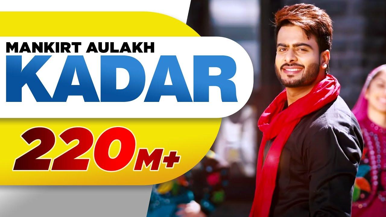 Kadar (Full Song) | Mankirt Aulakh | Sukh Sanghera | Latest Punjabi Songs 2016 | Speed Records