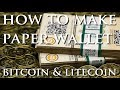 How To Make Paper Wallet | Bitcoin and Litecoin | Beginner Guide