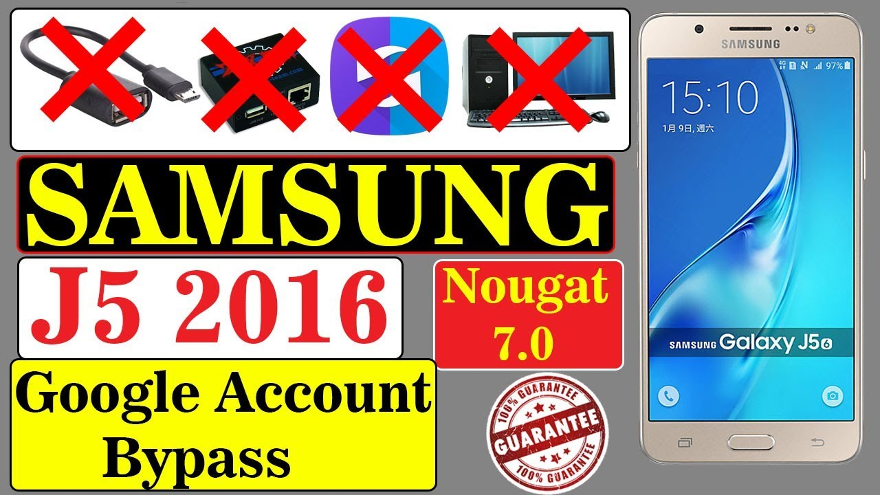 Bypass Google Account Samsung J52016 Smj510fn Nougat 711