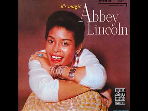 Abbey Lincoln - It's Magic ( Full Album )