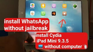 install Cydia without PC iPad iphone ISO 9. 3.5 l install WhatsApp in iPad Mini without Cydia