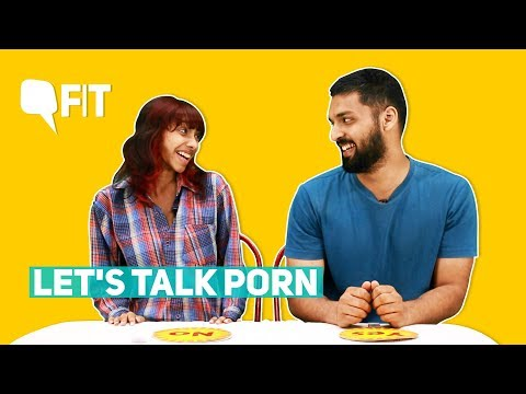 Let's Talk Porn: 8 Questions On The Good, The Bad And The Ugly   Quint Fit