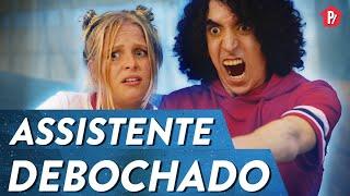 ASSISTENTE DEBOCHADO | PARAFERNALHA