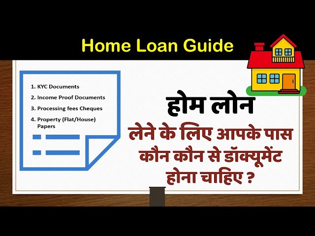 All Important Document Required For applying Home Loan in India