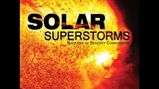 Solar Superstroms. Trailer. thumbnail