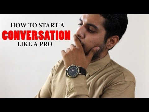 How To start a CONVERSATION like a Pro ( Hindi )