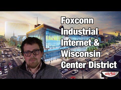 Foxconn Industrial Internet & Wisconsin Center District